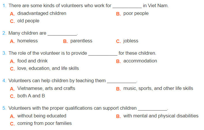 5. Listen to the recording about the volunteer work for children in Viet Nam and choose the correct answer A, B, or C. Lop 190 moi. REVIEW Unit 4, 5: Skills