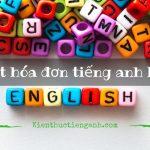 Xuất hóa đơn tiếng Anh là gì?
