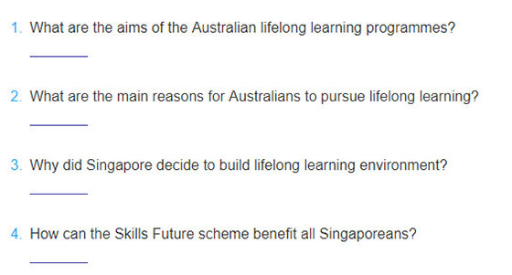 Lop-12-moi.unit-10.Communication-and-Culture.II. Culture.1. Read the texts about lifelong learning in Australia and Singapore. Answer the questions that follow 2
