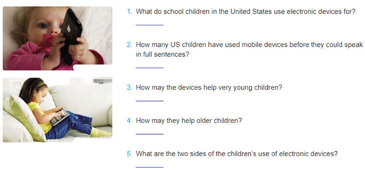 Lop-10-moi.unit-8.Communication-and-Culture.II. Culture.1. Read the text about how electronic devices are used among children in the United States and answer the questions that follow