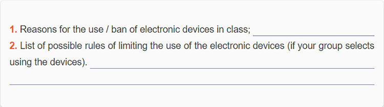 Lop 10 moi.unit 8.Project.1. Your class is going to hold a discussion on the topic Personal electronic devices in class - to use or not to use. To prepare for your group's presentation, discuss the following