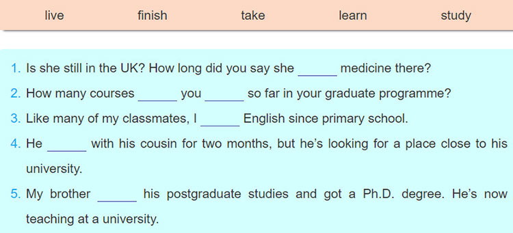 Lop-11-moi.Review-3.Unit-6,-7,-8.Language.III.-GRAMMAR.5. Complete the senteces with the verbs in the box. Use the present perfect or the present perfect continuous