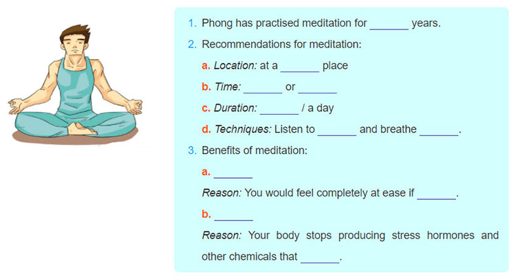 Lop 11 moi.unit 10.Communication and Culture.I. COMMUNICATION.1. Listen to Phong's talk about meditation. Complete the notes below