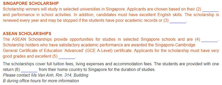 Lop 11 moi.unit 5.Communication and Culture.I. COMMUNICATION.1. Read the school notice about the Singapore Scholarships and the ASEAN Scholarships. Use the words or phrases to fill in the gaps. 2