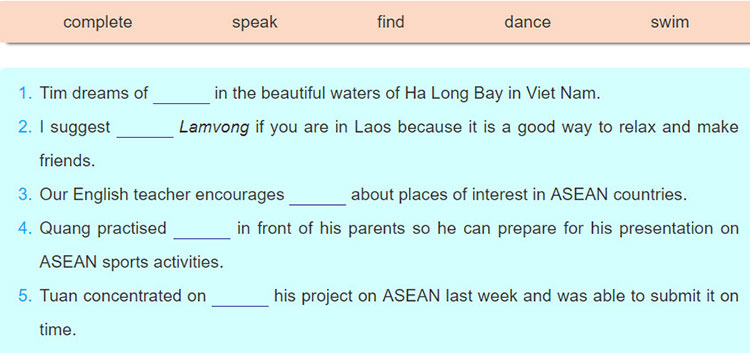 Lop-11-moi.unit-5.Looking-Back.III.-GRAMMAR.2. Complete the sentences with the verbs in the box. Use the correct forms