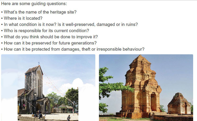 Lop 11 moi.unit 8.Project.Work in groups. Choose a heritage site in Viet Nani and find information about it. Then discuss and make a proposal for its preservation and protection. Present your ideas to the class