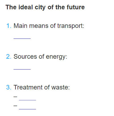 Lop 11 moi.unit 9.Communication and Culture.I. COMUNICATION.1. Use the information about the cities mentioned in this unit (London, Tokyo, New York City, and Superstar City) and complete the diagram about the ideal city of the future