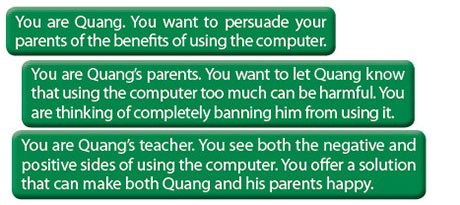 tieng-anh-lop-8-moi.unit-1.Skills-1.5. Role-play: WHAT'S THE SOLUTION? Quang, his parents, and his teacher are discussing the impacts of his using the computer
