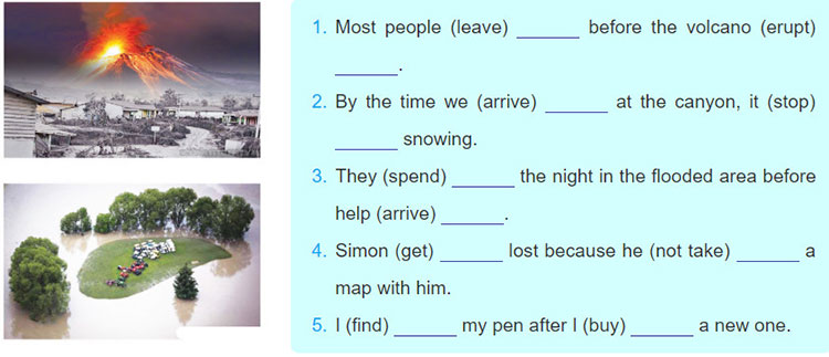 tieng-anh-lop-8-moi.unit-9.A-Closer-Look-2.5. Complete the sentences by putting the verbs in brackets into the simple past or past perfect