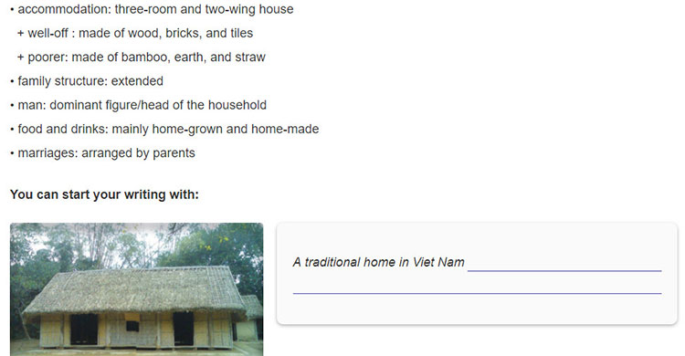 tieng-anh-lop-9-moi.Review-2-–-Unit-4,-5,-6.-Skills.4. Based on the notes below, write a short paragraph about a traditional home in the countryside of Viet Nam in the past. In your writing, you can include all or some of the ideas below