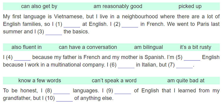 tieng-anh-lop-9-moi.unit-9.Looking-Back.2. Read what three people say about speaking languages. Fill each blank with a phrase in the boxes