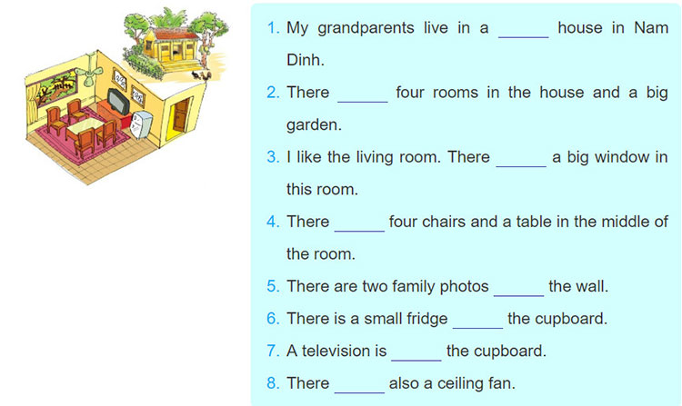 tieng-anh-lop-6-moi.Unit-2.Communication.1. Mi tells Nick about her grandparents' country house. Look at the pictures of her grandparents's house and complete the sentences