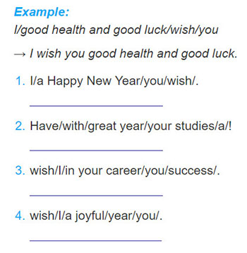 tieng-anh-lop-6-moi.Unit-6.Looking-Back.5. Rearrange the words in each sentence to make New Year wishes and greetings